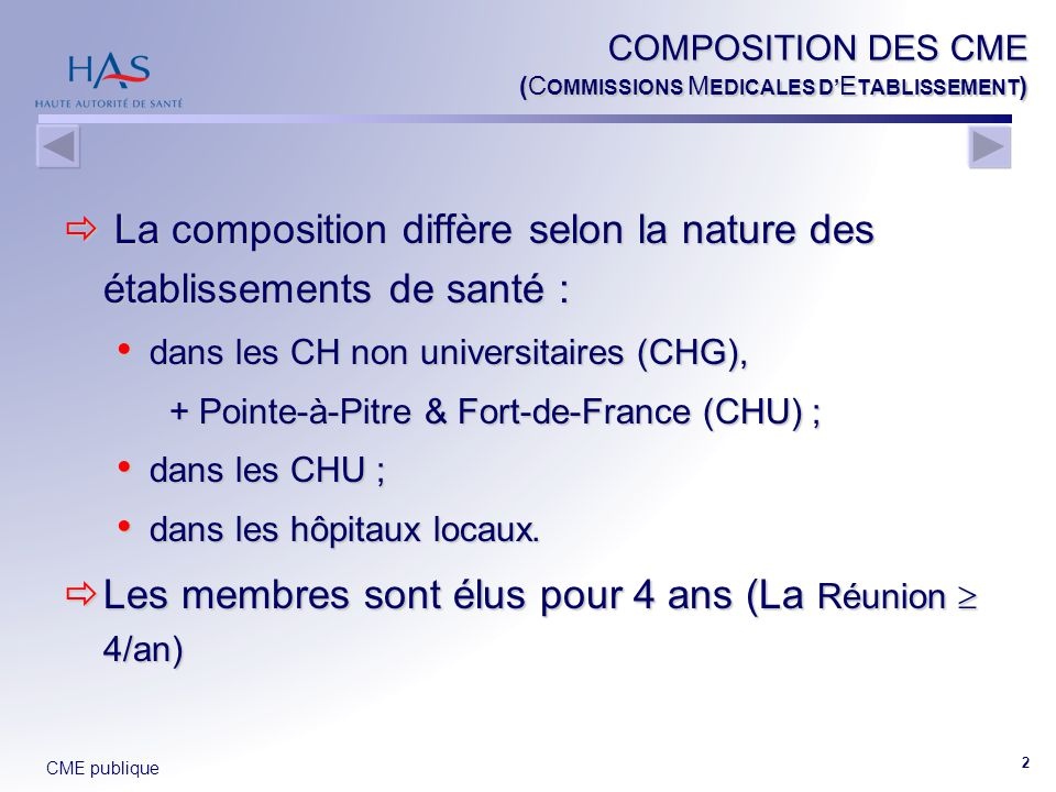 COMPOSITION DES CME (COMMISSIONS MEDICALES D'ETABLISSEMENT)
