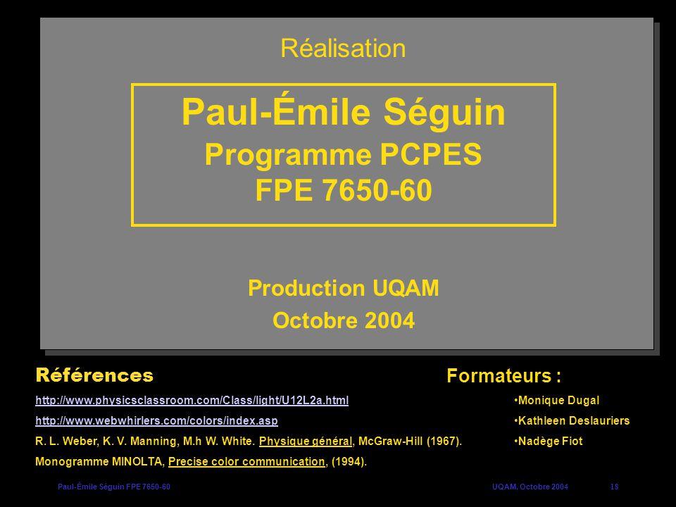 Paul-Émile Séguin Programme PCPES FPE 7650-60 Réalisation