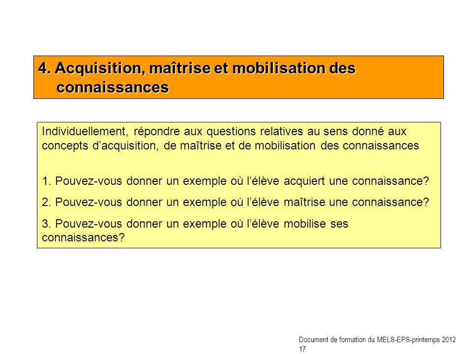 4. Acquisition, maîtrise et mobilisation des connaissances