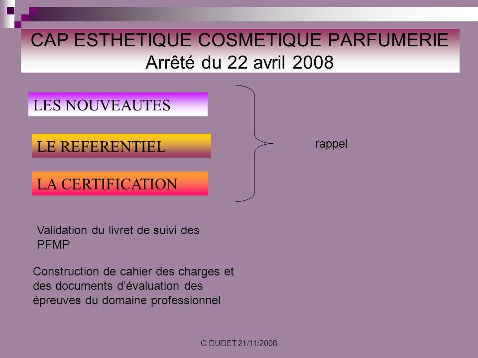 CAP ESTHETIQUE COSMETIQUE PARFUMERIE Arrêté du 22 avril 2008