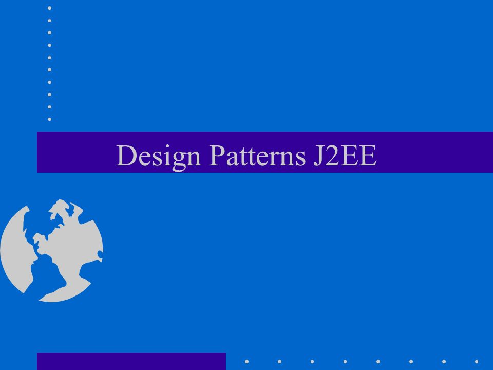 Design Patterns J2EE