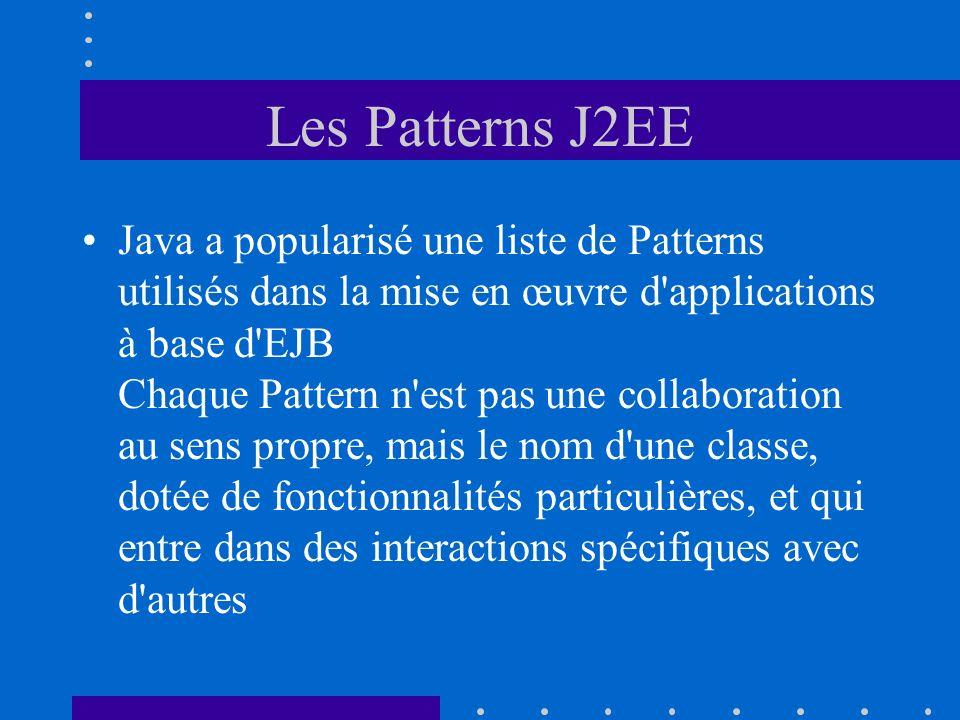 Les Patterns J2EE