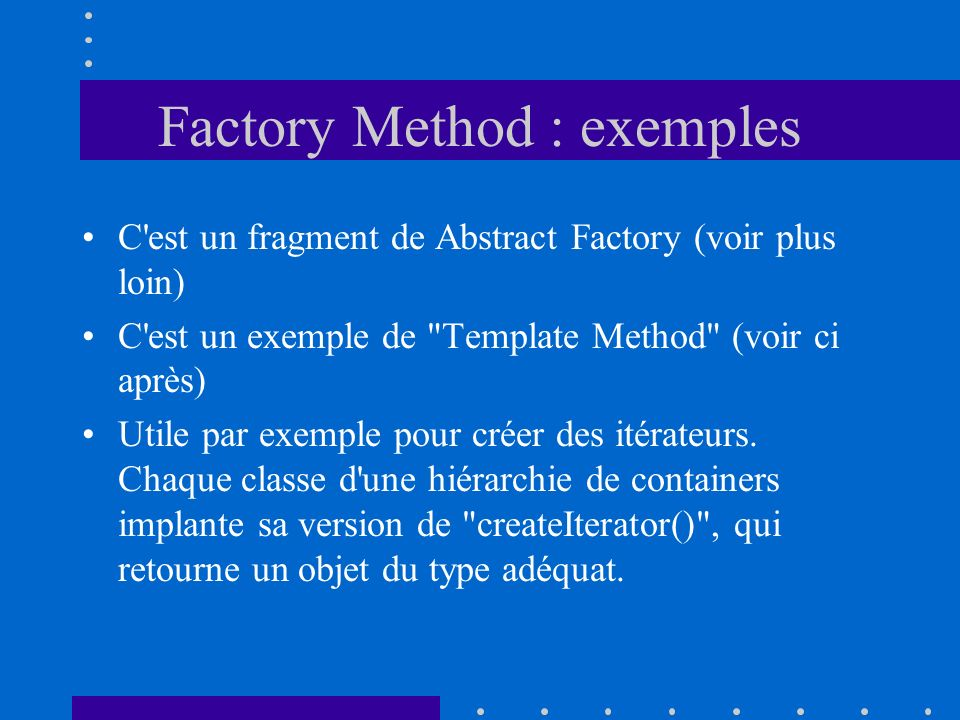 Factory Method : exemples