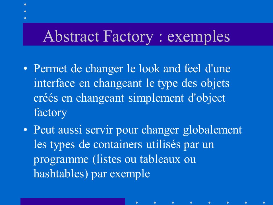 Abstract Factory : exemples