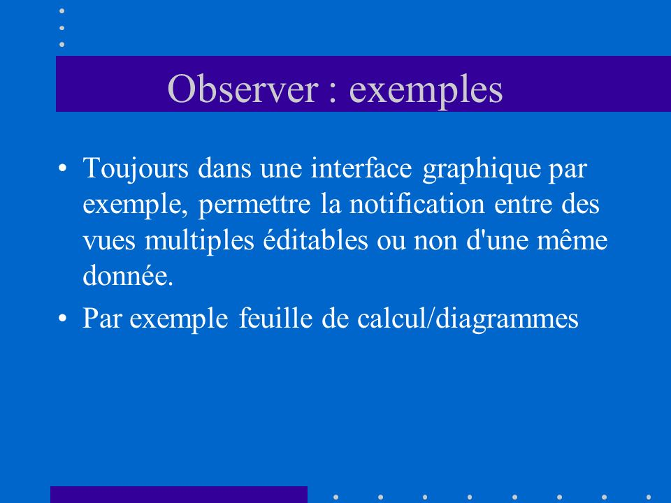 Observer : exemples
