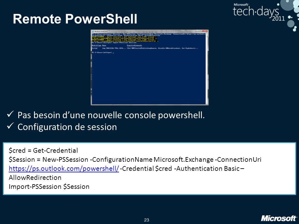 Remote PowerShell Pas besoin d'une nouvelle console powershell.