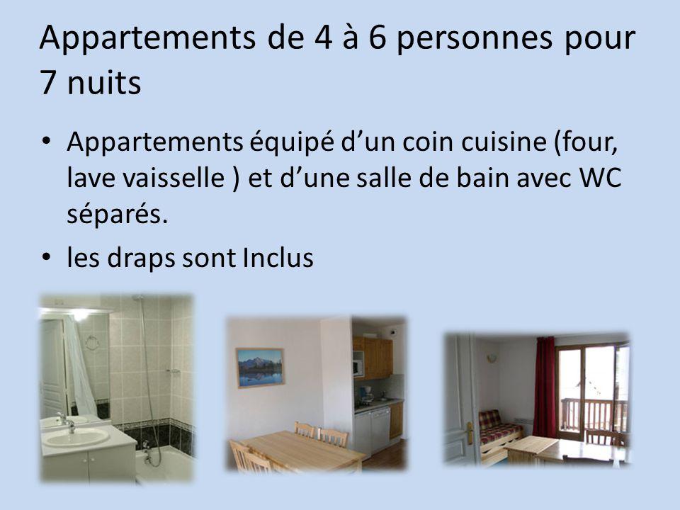 Appartements de 4 à 6 personnes pour 7 nuits