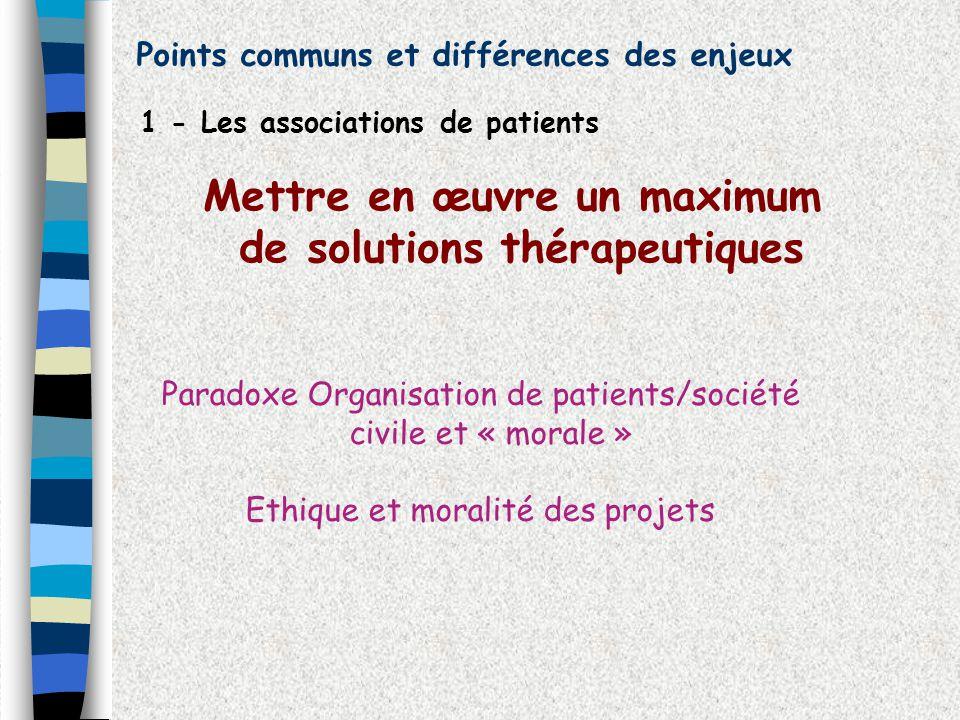 Mettre en œuvre un maximum de solutions thérapeutiques