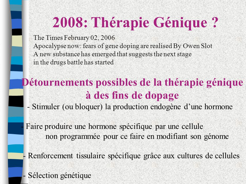 Détournements possibles de la thérapie génique