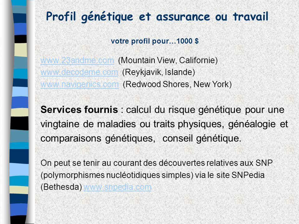 Profil génétique et assurance ou travail