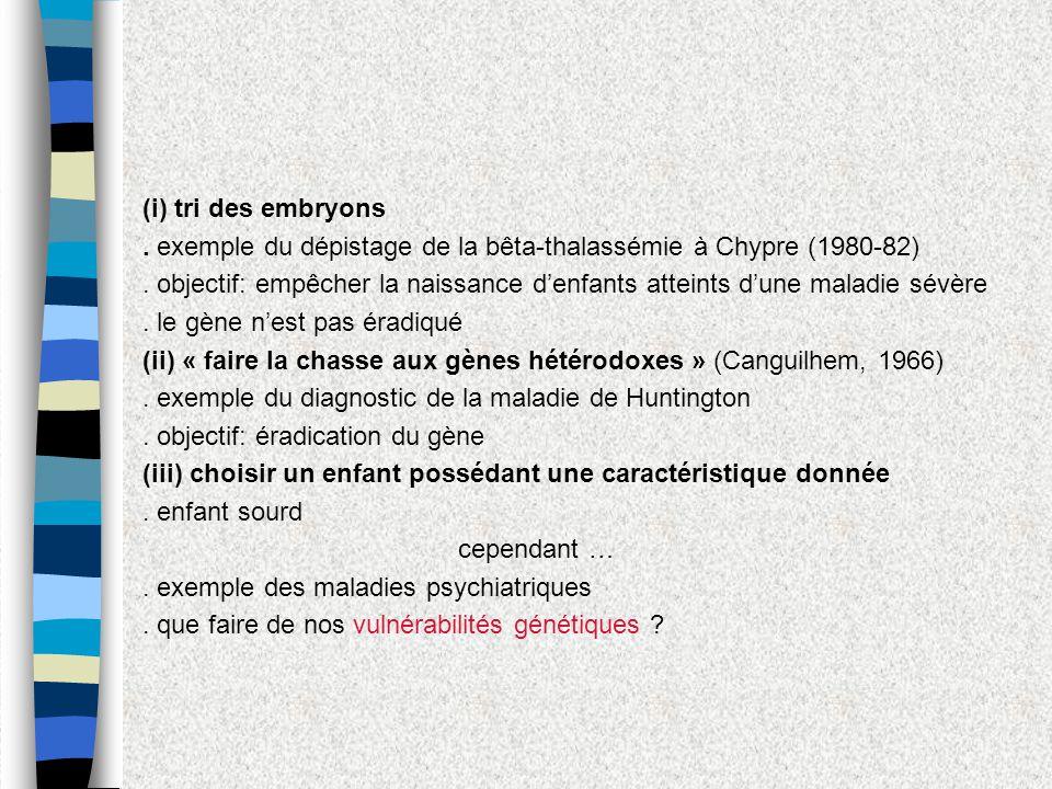 (i) tri des embryons . exemple du dépistage de la bêta-thalassémie à Chypre (1980-82)
