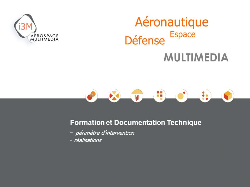 Aéronautique Défense MULTIMEDIA Espace périmètre d'intervention