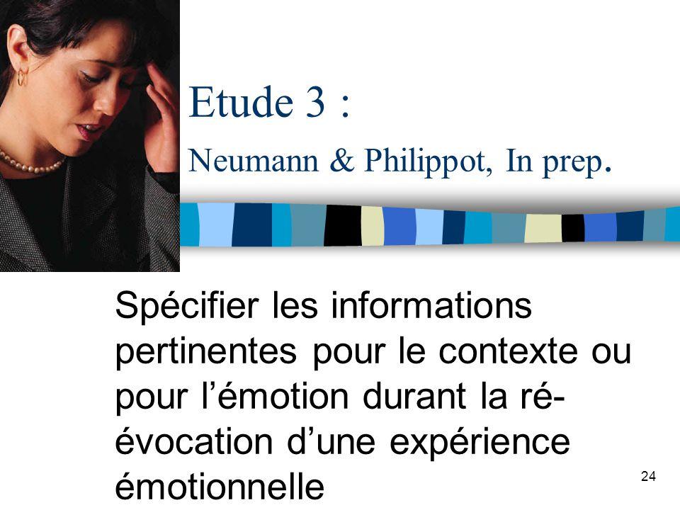 Etude 3 : Neumann & Philippot, In prep.