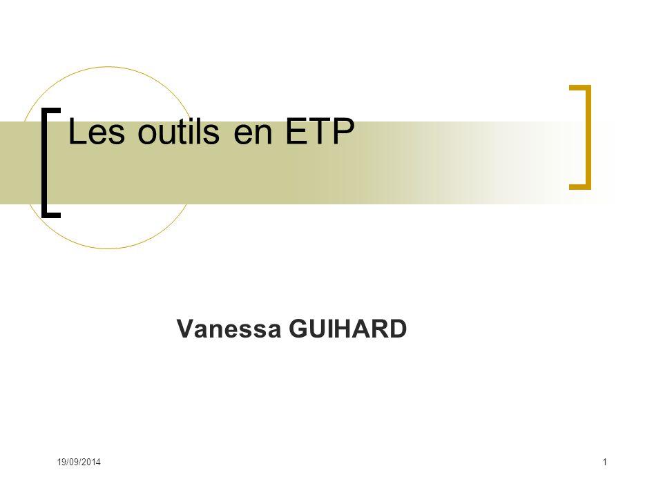 Les outils en ETP Vanessa GUIHARD 02/04/2017