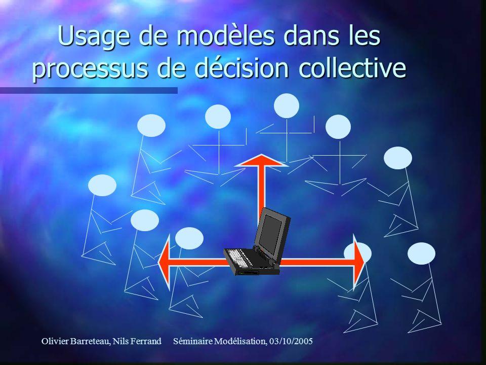Usage de modèles dans les processus de décision collective