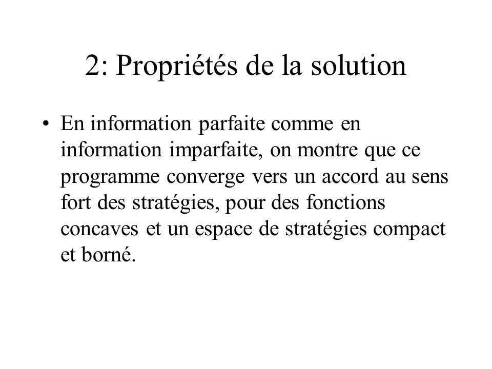 2: Propriétés de la solution