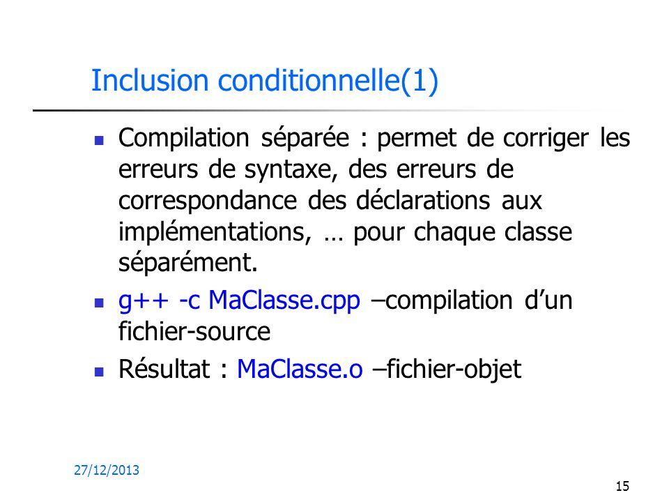 Inclusion conditionnelle(1)