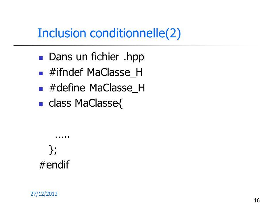 Inclusion conditionnelle(2)