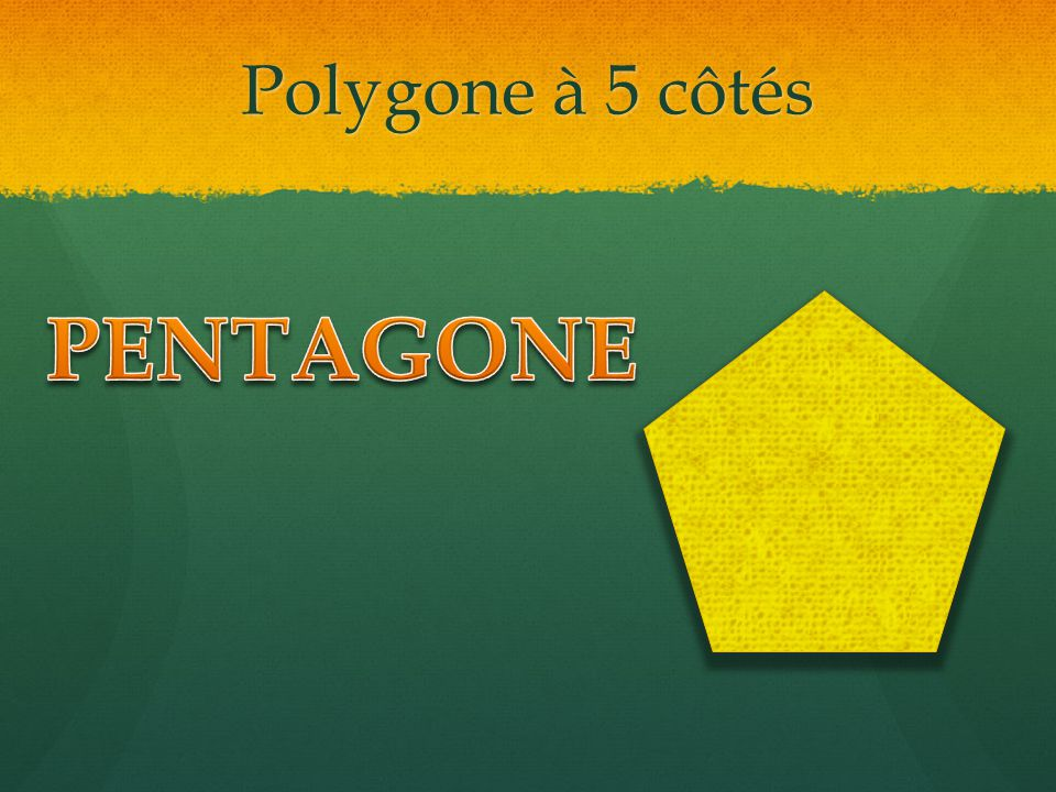 Polygone à 5 côtés PENTAGONE