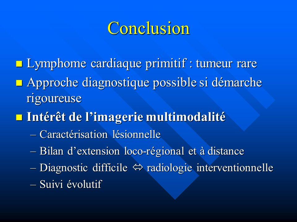 Conclusion Lymphome cardiaque primitif : tumeur rare