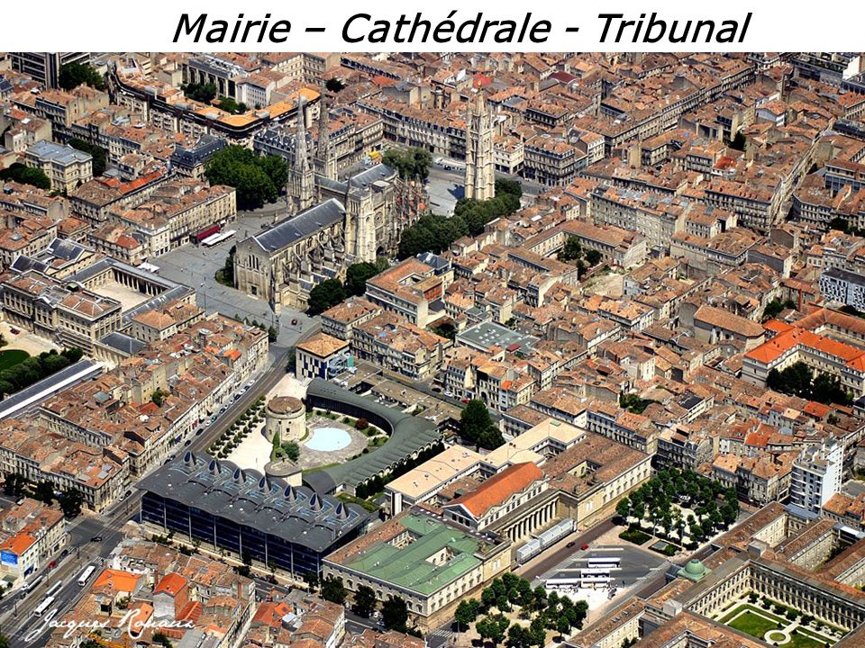 Mairie – Cathédrale - Tribunal