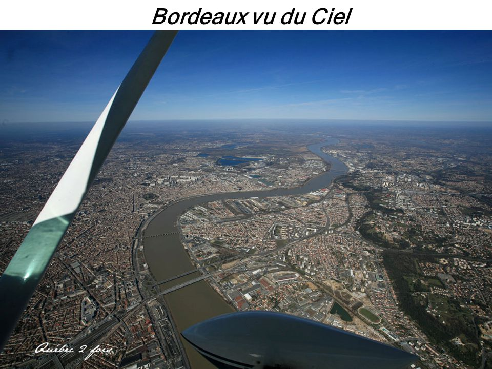 Bordeaux vu du Ciel