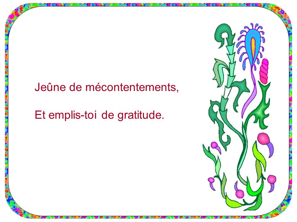 Jeûne de mécontentements,