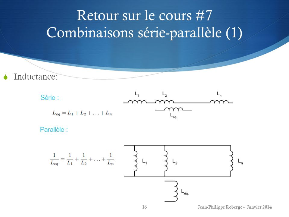 Retour sur le cours #7 Combinaisons série-parallèle (1)