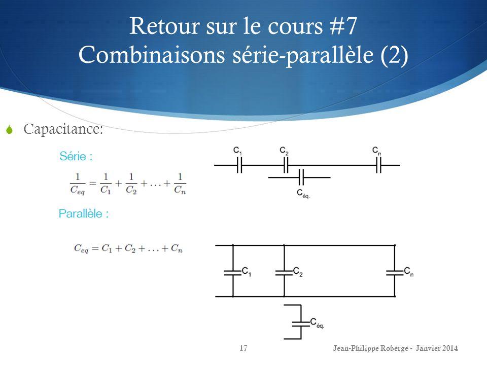 Retour sur le cours #7 Combinaisons série-parallèle (2)