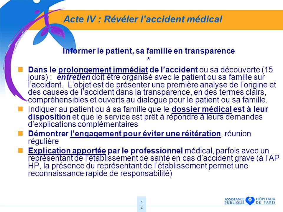 Acte IV : Révéler l'accident médical