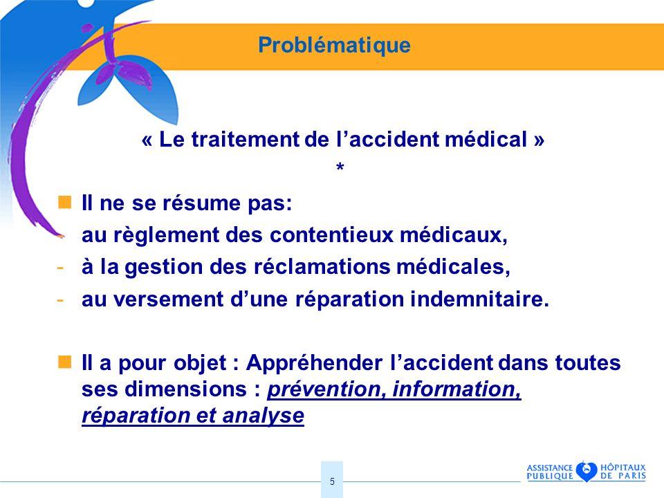 « Le traitement de l'accident médical »