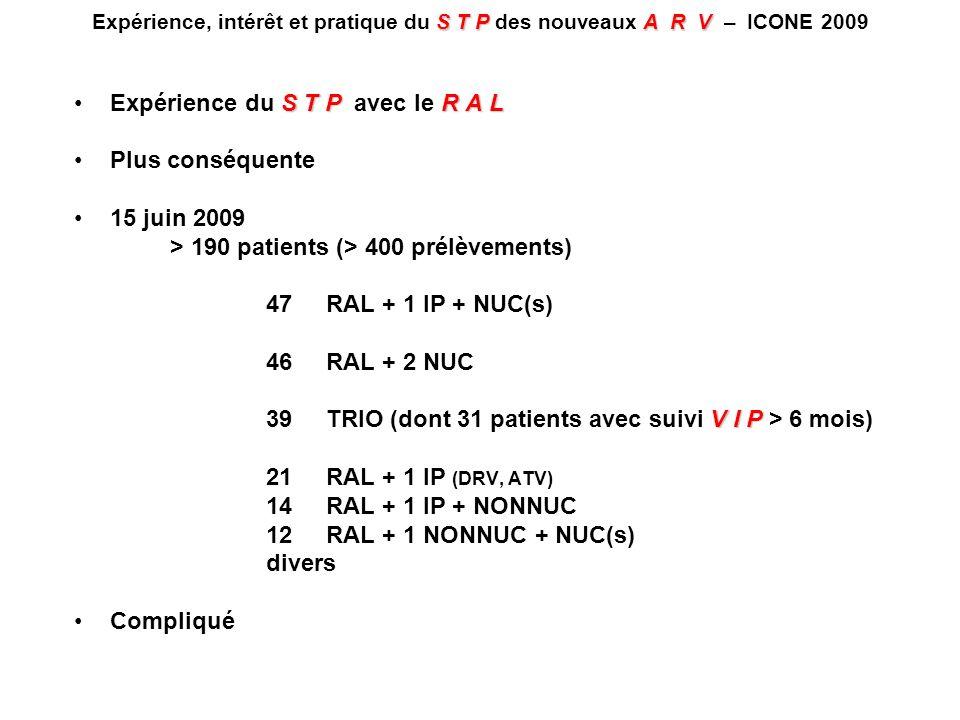 Expérience du S T P avec le R A L Plus conséquente 15 juin 2009