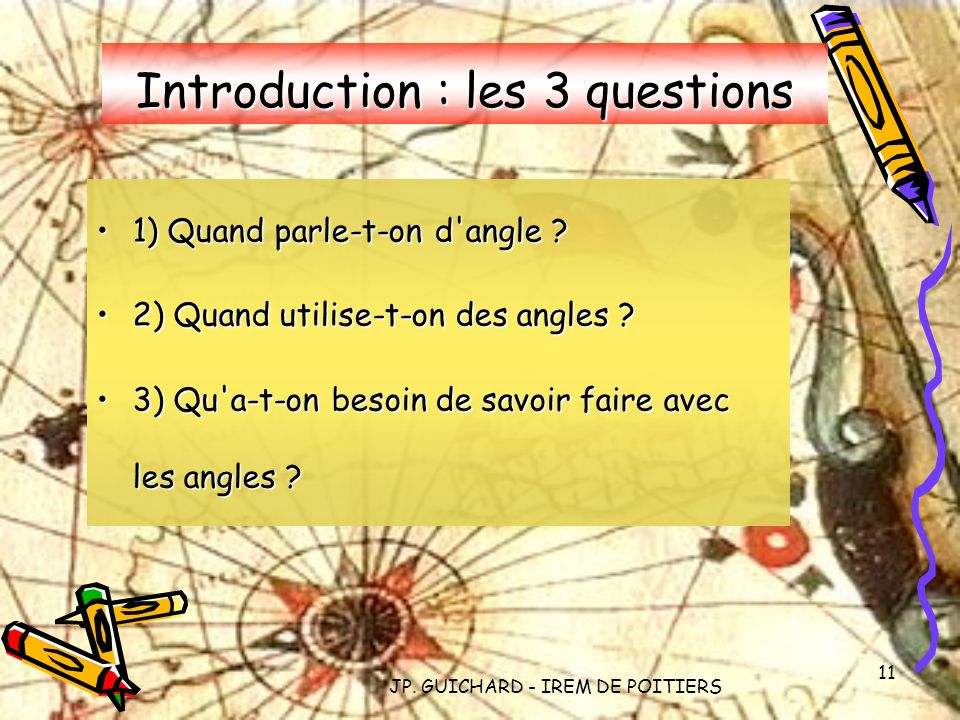 Introduction : les 3 questions