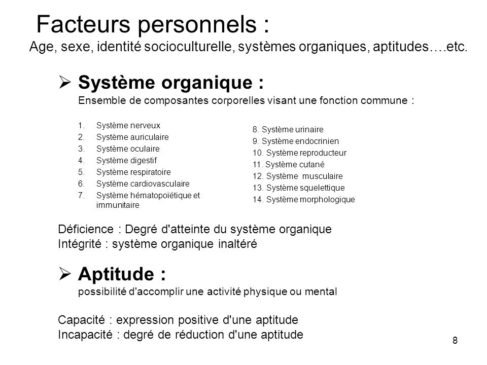 Facteurs personnels : Système organique : Aptitude :