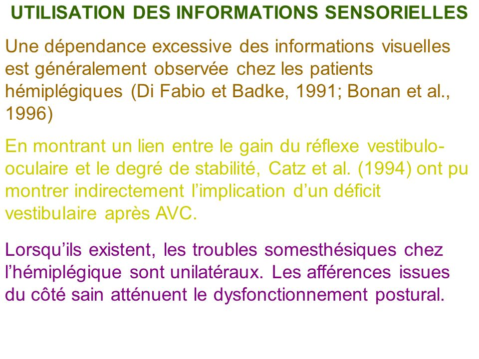 UTILISATION DES INFORMATIONS SENSORIELLES