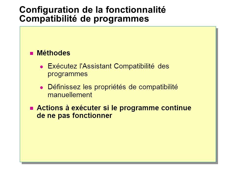 Configuration de la fonctionnalité Compatibilité de programmes