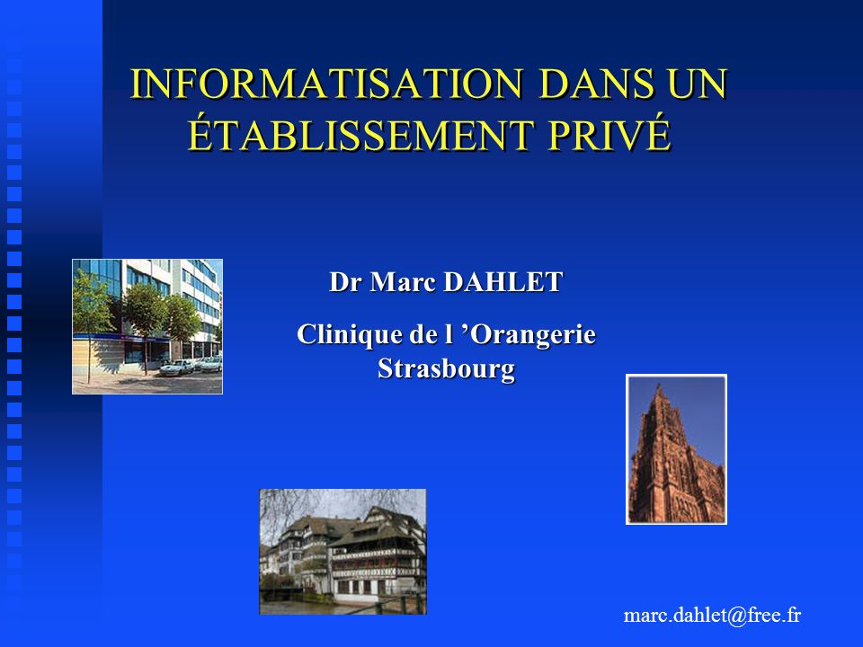 INFORMATISATION DANS UN ÉTABLISSEMENT PRIVÉ