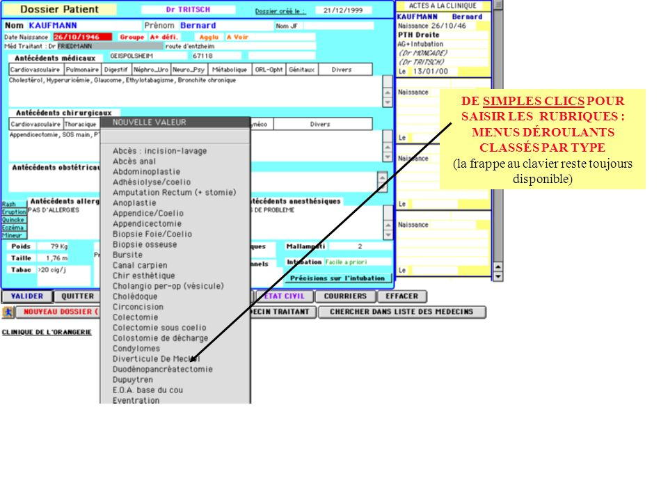 DE SIMPLES CLICS POUR SAISIR LES RUBRIQUES : MENUS DÉROULANTS CLASSÉS PAR TYPE (la frappe au clavier reste toujours disponible)