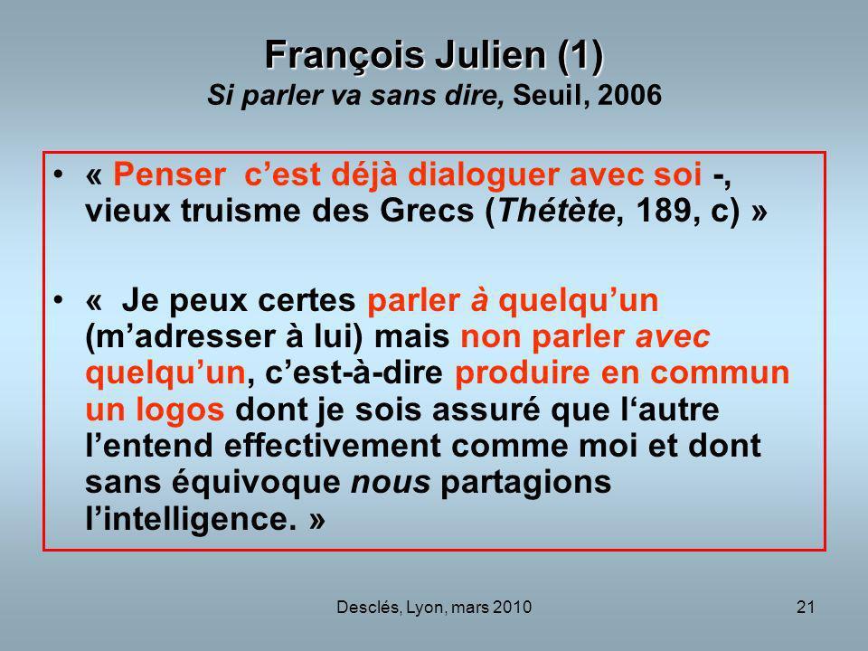 François Julien (1) Si parler va sans dire, Seuil, 2006