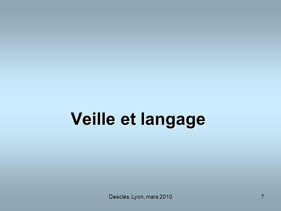 Veille et langage Desclés, Lyon, mars 2010
