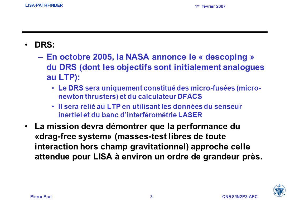DRS: En octobre 2005, la NASA annonce le « descoping » du DRS (dont les objectifs sont initialement analogues au LTP):