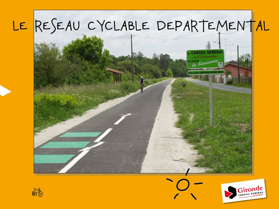LE RESEAU CYCLABLE DEPARTEMENTAL