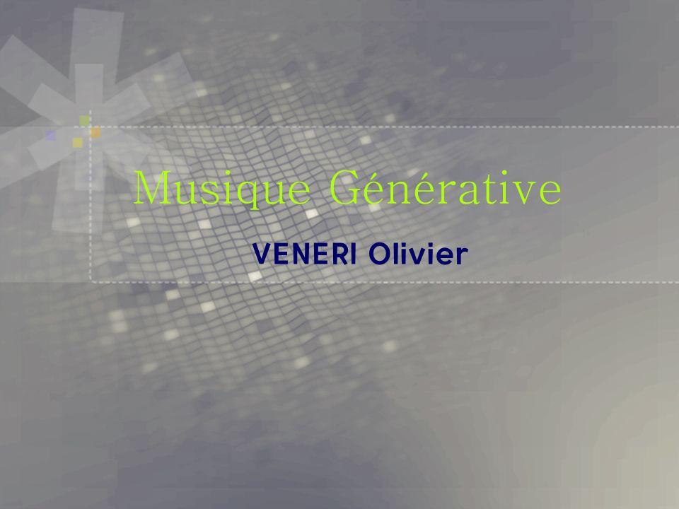 Musique Générative VENERI Olivier