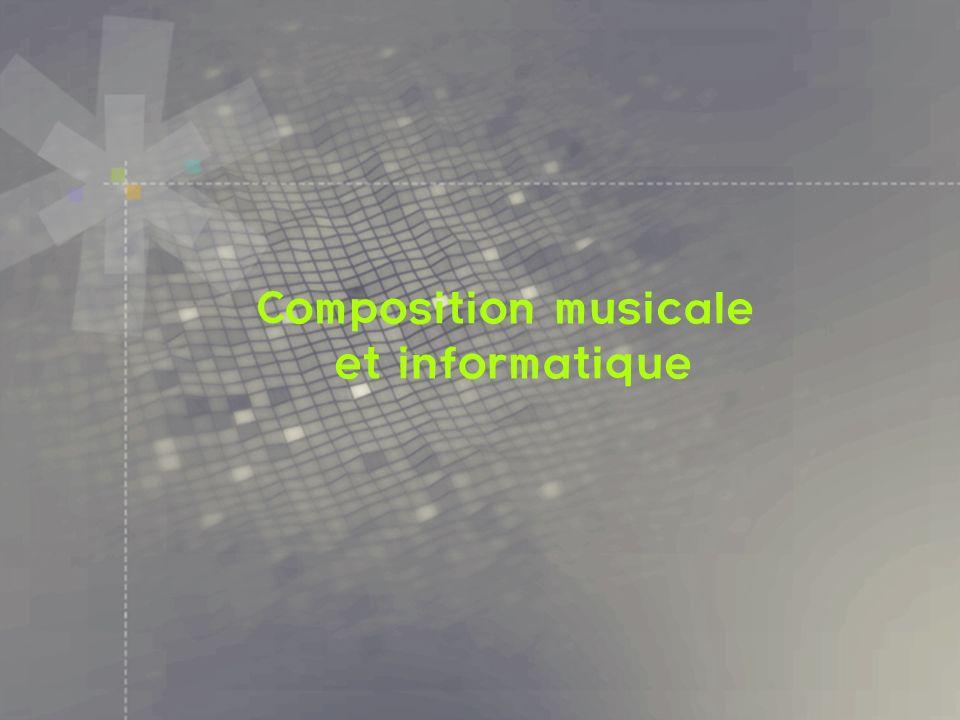 Composition musicale et informatique