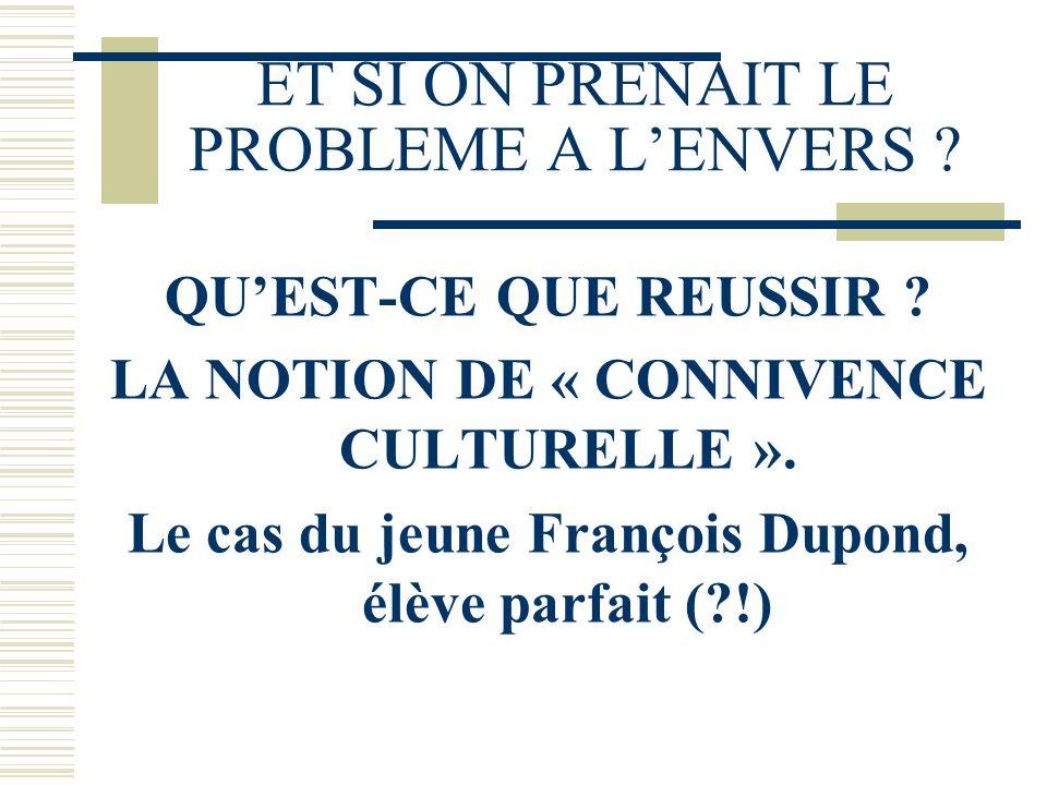 ET SI ON PRENAIT LE PROBLEME A L'ENVERS