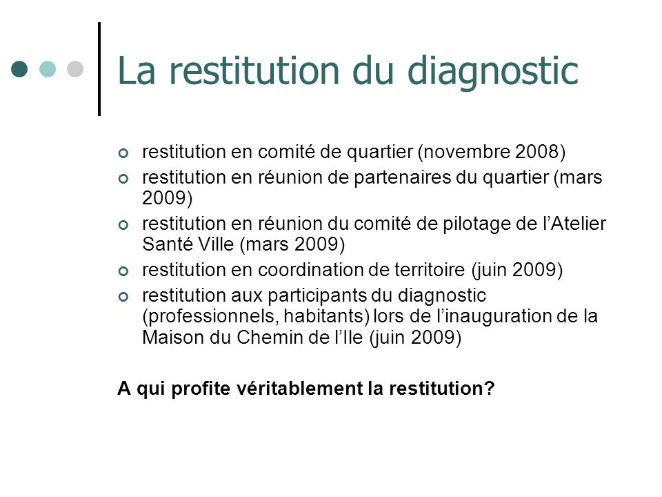 La restitution du diagnostic