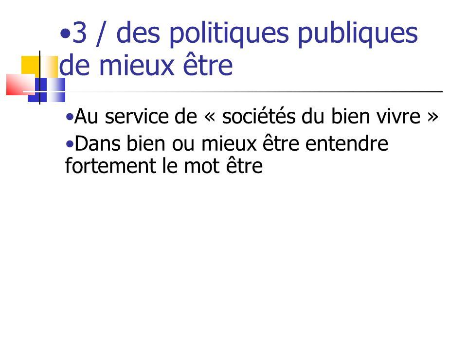 3 / des politiques publiques de mieux être
