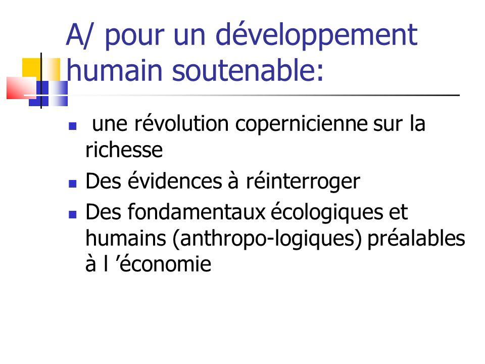 A/ pour un développement humain soutenable: