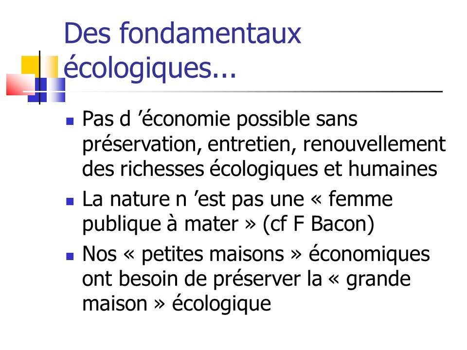 Des fondamentaux écologiques...