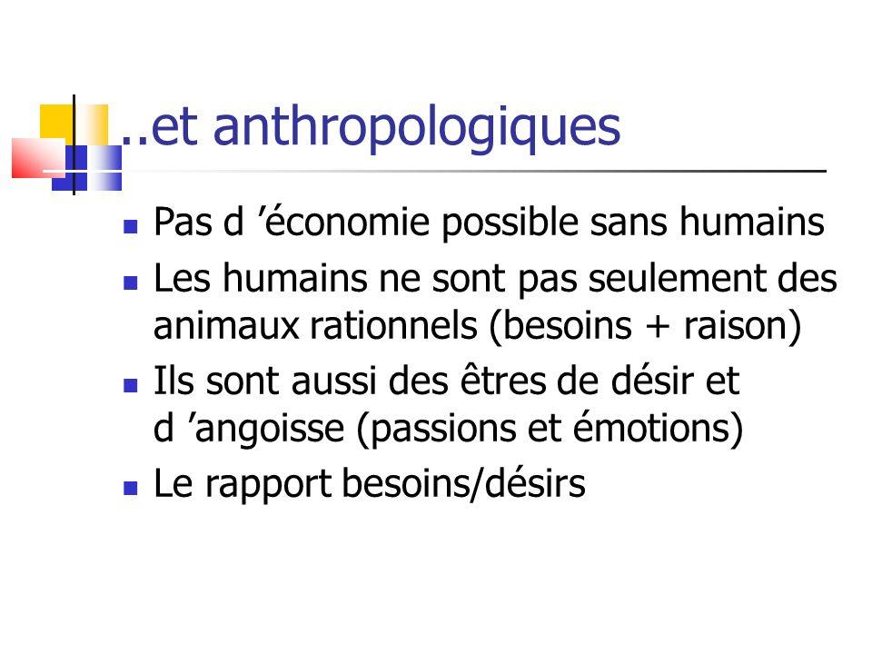 ..et anthropologiques Pas d 'économie possible sans humains